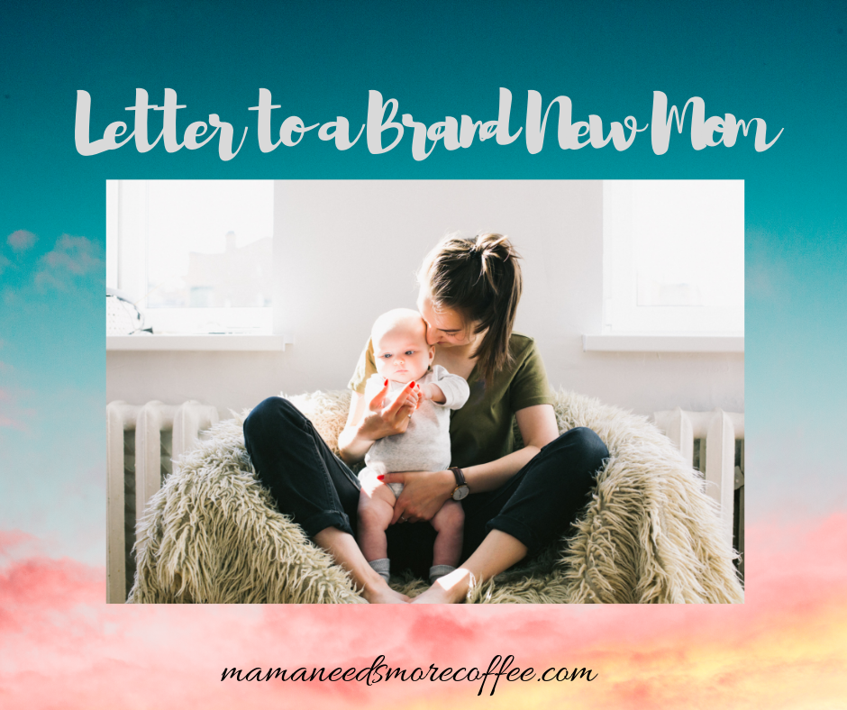 Letter to a Brand New Mom