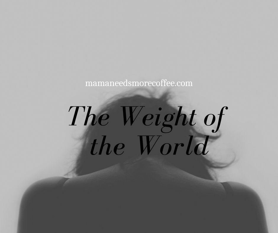 weight of the world