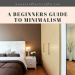A Beginner's Guide to Minimalism